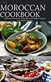 THE MOROCCAN COOKBOOK: Delicious Moroccan Traditional and Modern Tagines & Couscous Recipes