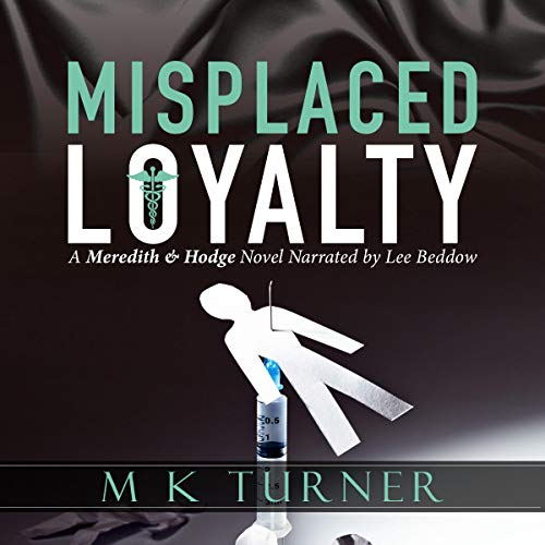 Misplaced Loyalty audiobook cover art
