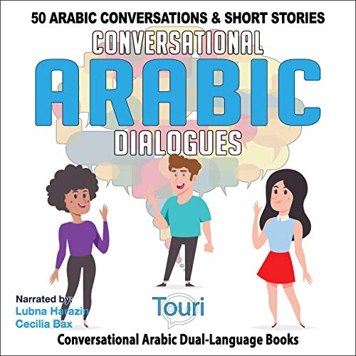 Conversational Arabic Dialogues: 50 Arabic Conversations and Short Stories cover art