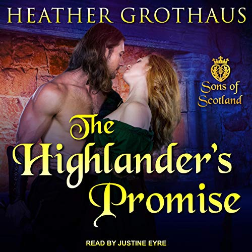 Couverture de Sons of Scotland Series 2, The Highlander's Promise