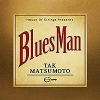 Bluesman (初回生産限定盤) (CD+DVD+Tシャツ+ピック付)
