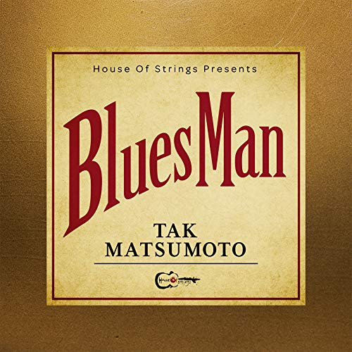[album]Bluesman – Tak Matsumoto[FLAC + MP3]