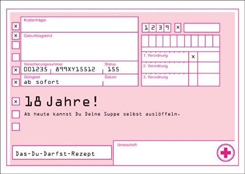 Das-Du-darfst-recept als felicitatie voor de 18e verjaardag: 18 jaar! Vanaf vandaag kun je je soep zelf uitlepelen. • Edele wenskaart met envelop