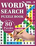 Word Search Puzzle Book: Make Enjoyment At Holiday With 80 Large Print Awesome Adults And Seniors Word Search Brain Games Logic Puzzles Including Solutions Perfect Gift For All Men Women
