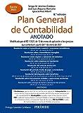 Plan General de Contabilidad ANOTADO: Modificado por el RD 1/2021, de 12 de enero, de aplicación a los ejercicios que comiencen a partir del 1 de enero de 2021
