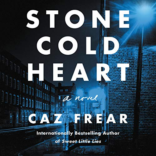 Stone Cold Heart     A Novel              De :                                                                                                                                 Caz Frear                               Lu par :                                                                                                                                 Jane Collingwood                      Durée : 12 h     Pas de notations     Global 0,0
