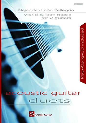 World and Latin Music for 2 Guitars: Acoustic Guitar Duets (Fingerpicking, Fingerstyle Gitarre)