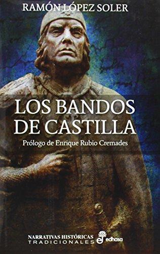 Los bandos de Castilla o El caballero del cisne (Narrativas Históricas Tradicionales)