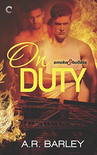 On Duty (Smoke & Bullets Book 1) (English Edition)