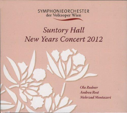 2012年 サントリーホール・ニューイヤーコンサート (Suntory Hall New Year Concert 2012 / Symphonieorchester der Volksoper Wien , Ola Rudner , Andrea Rost , Mehrzad Montazeri)