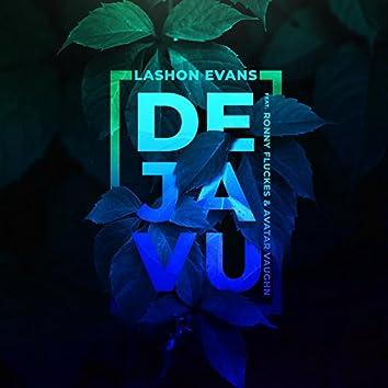 Deja Vu (feat. Ronny Fluckes & Avatar Vaughn)