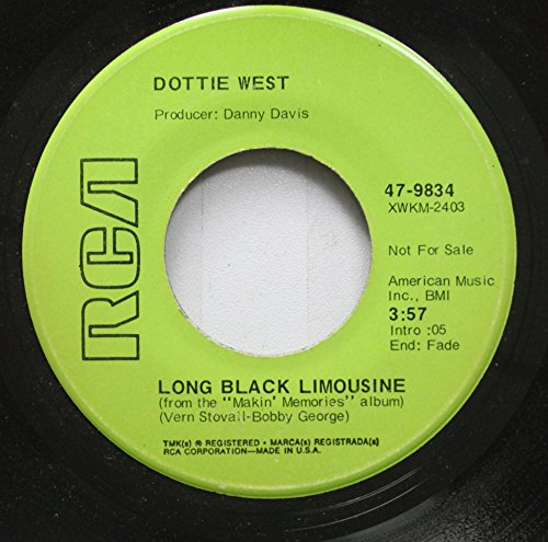 DOTTIE WEST 45 RPM LONG BLACK LIMOUSINE / JOHNNY WALKER OLD GRANDAD JACKIE DANIELS AND YOU