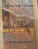 CVM MICA SALIS: Fonaments de llengua llatina