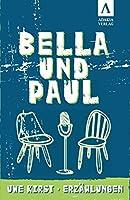 Bella und Paul: Erzaehlungen