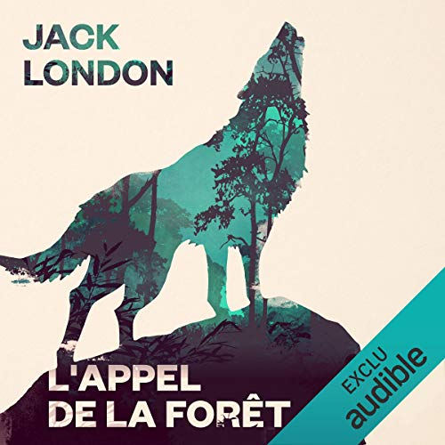 L'Appel de la forêt                   By:                                                                                                                                 Jack London                               Narrated by:                                                                                                                                 Mathieu Barrabès                      Length: 3 hrs and 21 mins     Not rated yet     Overall 0.0