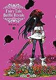 Fairy Tale Battle Royale - Volume 3