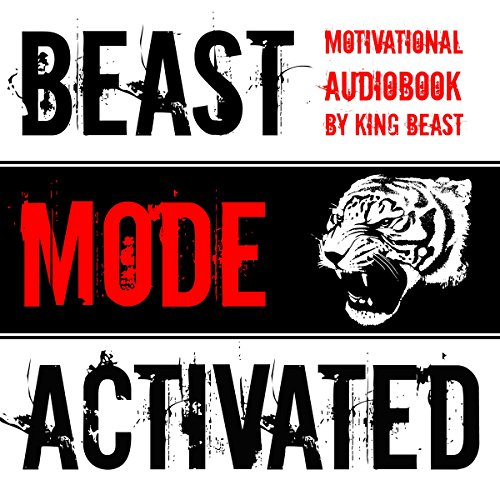 Beast Mode Activated: Motivational Audiobook audiobook cover art