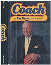 Coach by Ray Meyer (1987-10-03)