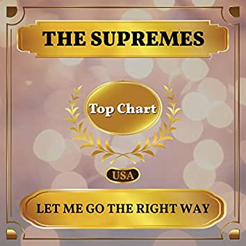 Let Me Go the Right Way (Billboard Hot 100 - No 90)