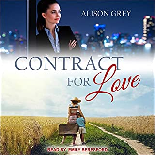 Contract for Love                   By:                                                                                                                                 Alison Grey                               Narrated by:                                                                                                                                 Emily Beresford                      Length: 9 hrs and 43 mins     57 ratings     Overall 4.4