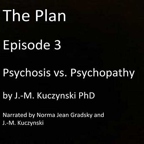 Psychosis vs. Psychopathy audiobook cover art