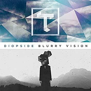 Diopside / Blurry Vision