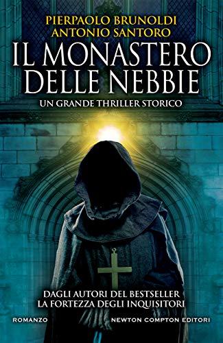 Il monastero delle nebbie eBook : Brunoldi, Pierpaolo, Santoro, Antonio:  Amazon.it: Libri
