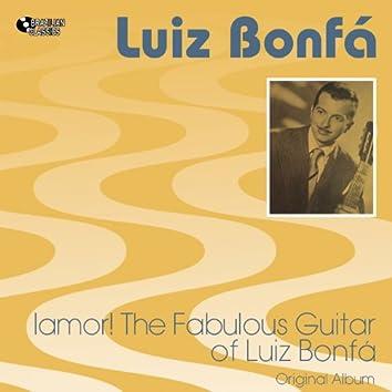 ¡Amor! The Fabulous Guitar of Luiz Bonfá (Original Bossa Nova Album Plus Bonus Tracks, 1956)