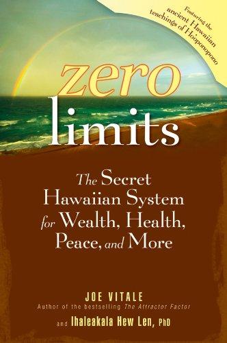 Zero Limits: The Secret Hawaiian System for Wealth, Health, Peace, and More von [Joe Vitale, Ihaleakala Hew Len]