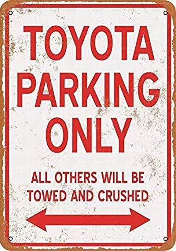 LGGROCK Toyota Parken nur Metallwandschild Zinn Warnung hängendes Schild Vintage Plakette Hof Gartentor Zaun 20x30cm A1