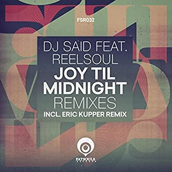 Joy Til Midnight Remixes