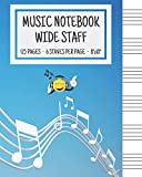 Music Notebook - Wide Staff: Music Writing Notebook For Kids | Blank Sheet Music Notebook | Wide Staff Blank Manuscript Paper | 6 Staves Per Page | ... | Staff Paper Notebook | 8'x10' | 125 Pages