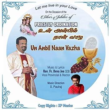 Un Anbil Naan Vazha