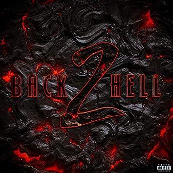 Back to Hell, Pt. 2 (feat. Shua, RcThaHazard, J-Clawsin, MrMorder, Discrybe, KonDa, MC Igu, Meem, Mista Pompeo, Anom Nrw & Jaza)