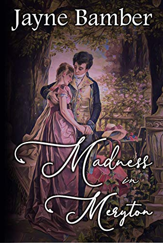 Madness in Meryton: A Pride & Prejudice Variation (English Edition)