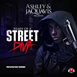Diary of a Street Diva audiobook cover art