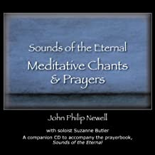Sounds of the Eternal Meditative Chants & Prayers