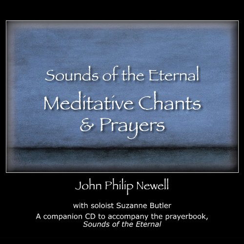 Sounds of the Eternal Meditative Chants & Prayers