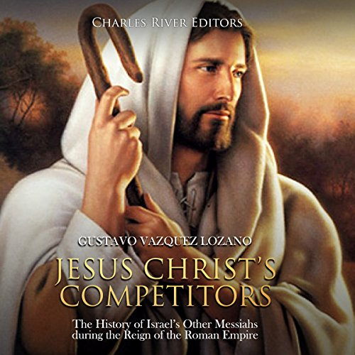 Jesus Christ's Competitors audiobook cover art