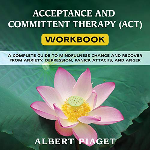 Acceptance and Committent Therapy (ACT) Workbook cover art