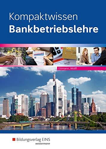 Kompaktwissen Bankbetriebslehre: Schülerband