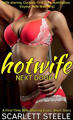 Hotwife Next Door (Wife sharing, Cuckold, Fir