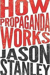 How Propaganda Works Hardcover – May 26, 2015 Hardcover