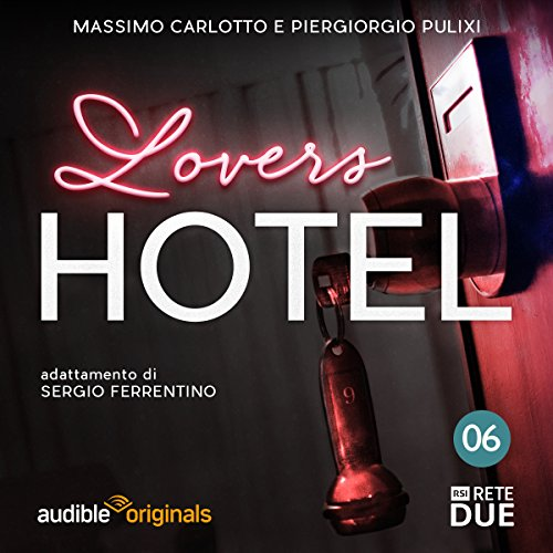 Lovers Hotel 6 audiobook cover art