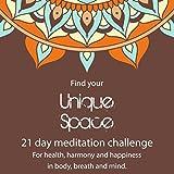 Day 5 of 21-Day Meditation Challenge