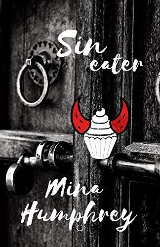 Sin Eater: MC Devils Gate Keepers 1 von [Mina Humphrey]