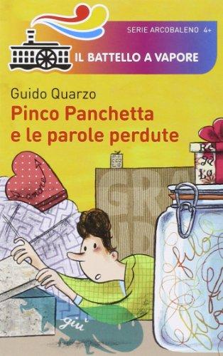 Pinco Panchetta e le parole perdute. Ediz. illustrata