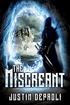 The Miscreant (An Assassin's Blade Book 2) by [Justin DePaoli]