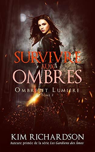 Survivre aux Ombres