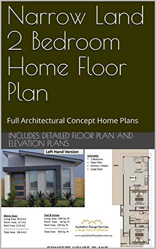 Narrow Land 2 Bedroom Home Floor Plan : Full Architectural Concept Home Plans (2 Bedroom House Plans Book 864) (English Edition)